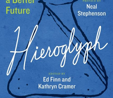 The book cover for Hieroglyph: Stories and Visions for a Better Future