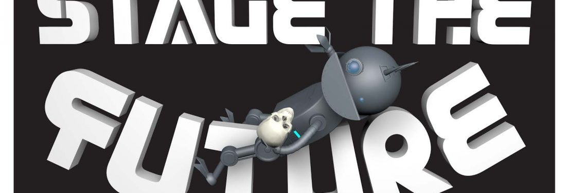 "A black background with the words ""Stage The Future,"" in 3D font. A cute, children's book-esque depiction of a silver robot holding a skull is reclining atop the word ""Future."""