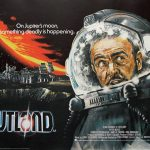 Poster for the film Outland, featuring Sean Connery in a spacesuit and a futuristic city in the background.